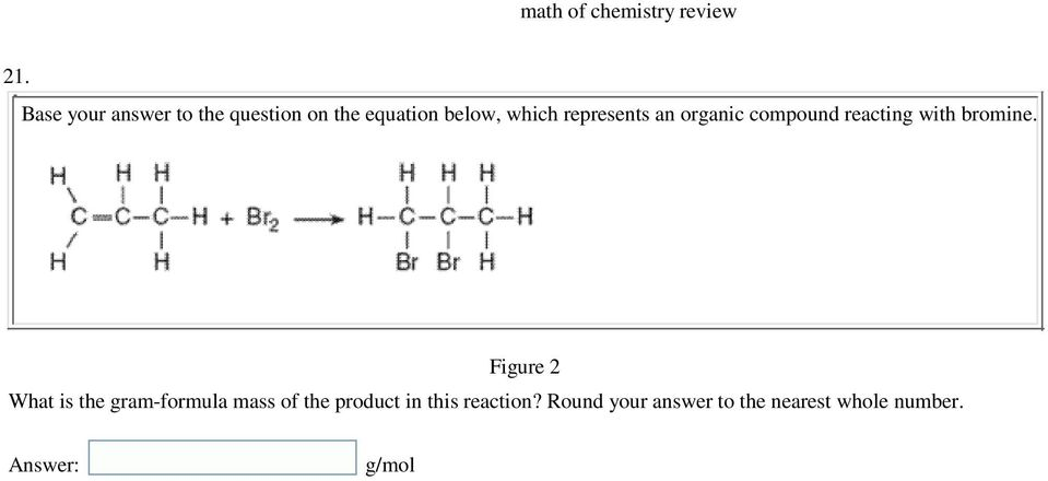 Figure 2 What is the gram-formula mass of the product in this