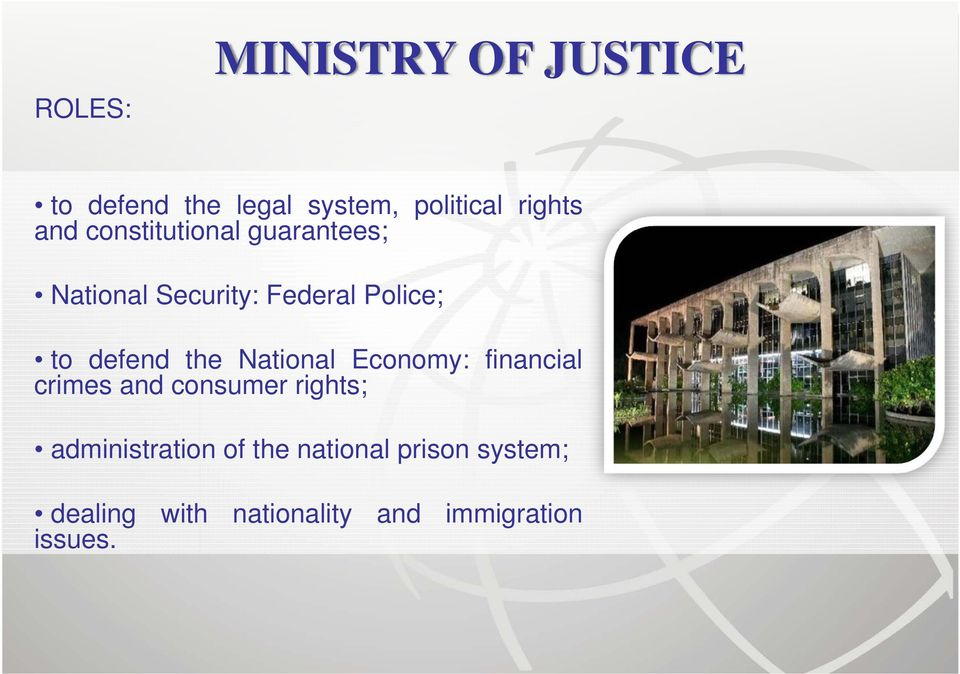 National Economy: financial crimes and consumer rights; administration of