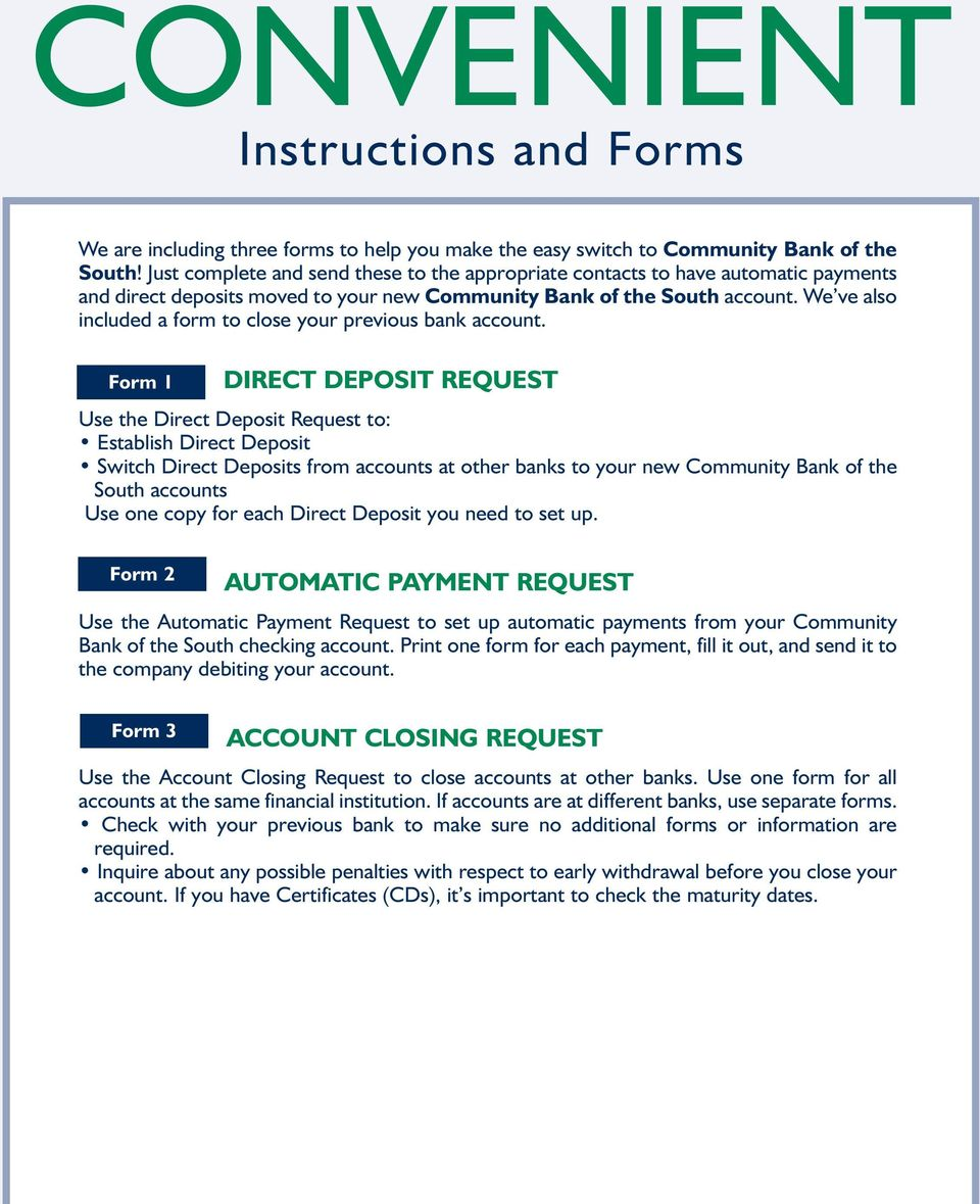We ve also included a form to close your previous bank account.