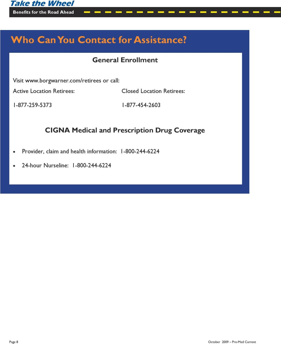 1-877-454-2603 CIGNA Medical and Prescription Drug Coverage Provider, claim and health