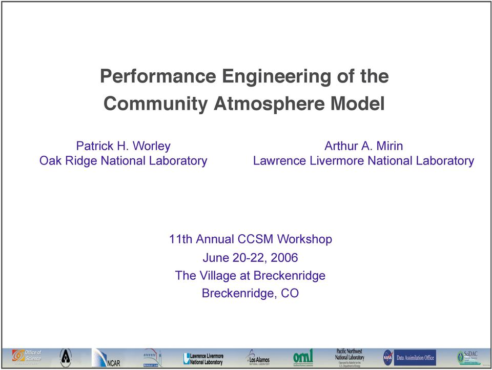 Mirin Lawrence Livermore National Laboratory 11th Annual CCSM