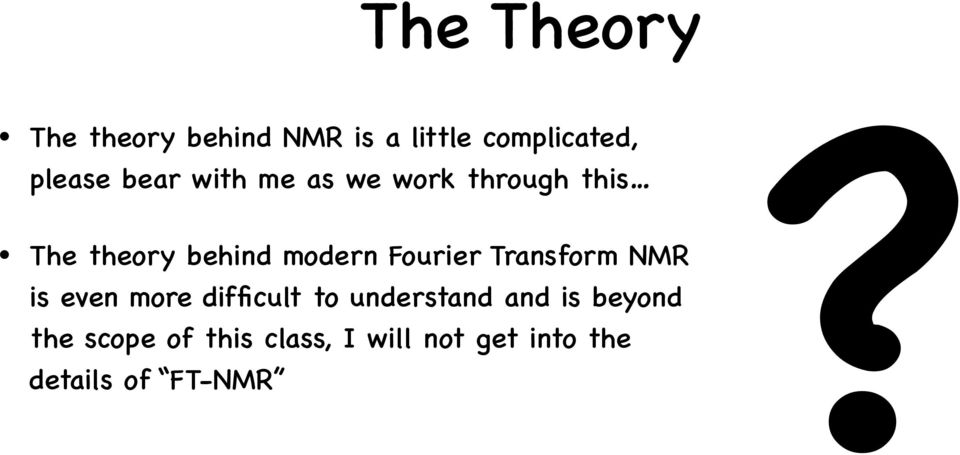 as we work through this The theory behind modern Fourier Transform