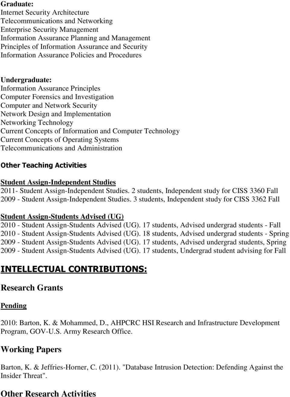 Implementation Networking Technology Current Concepts of Information and Computer Technology Current Concepts of Operating Systems Telecommunications and Administration Other Teaching Activities