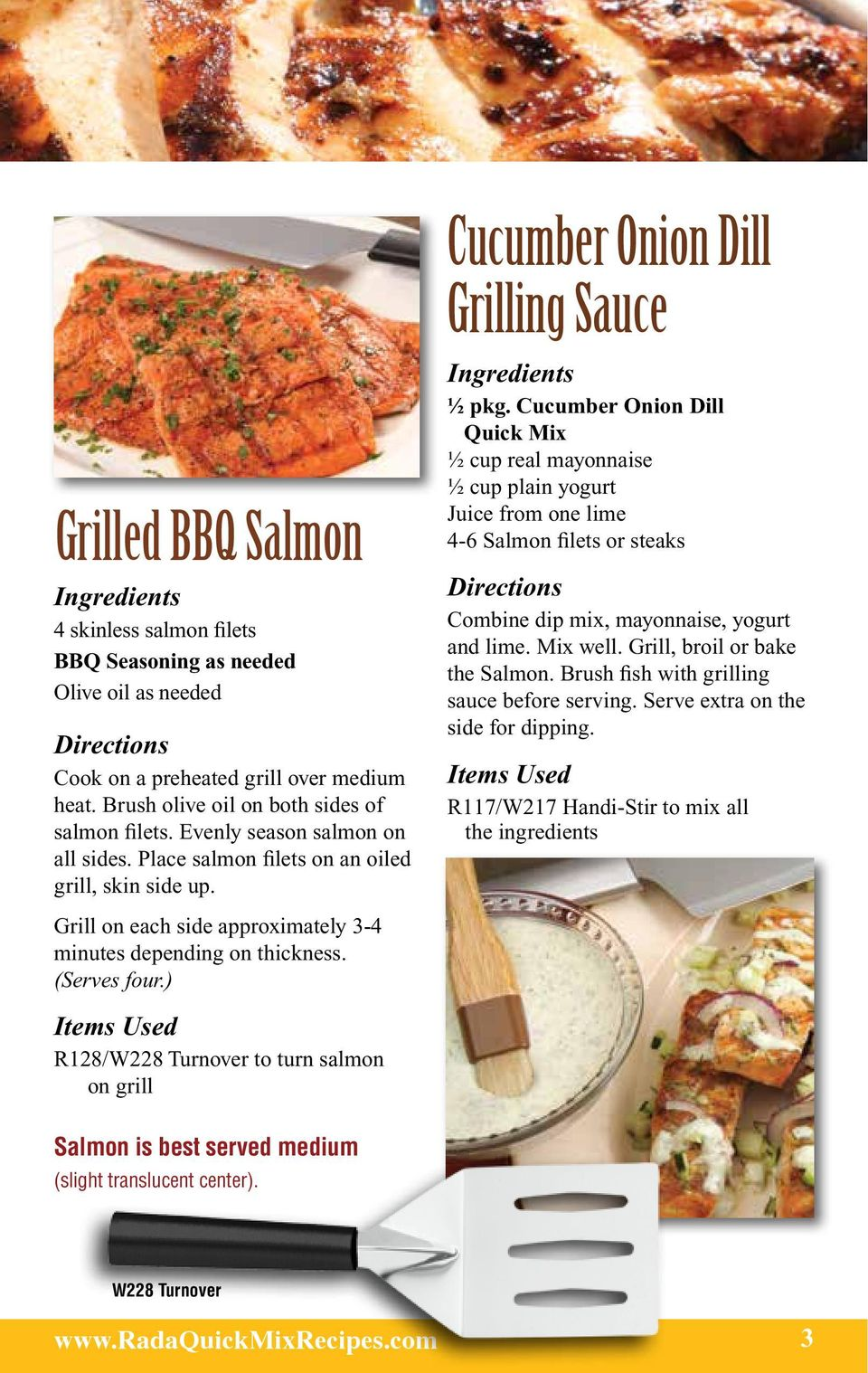 ) R128/W228 Turnover to turn salmon on grill Cucumber Onion Dill Grilling Sauce ½ pkg.