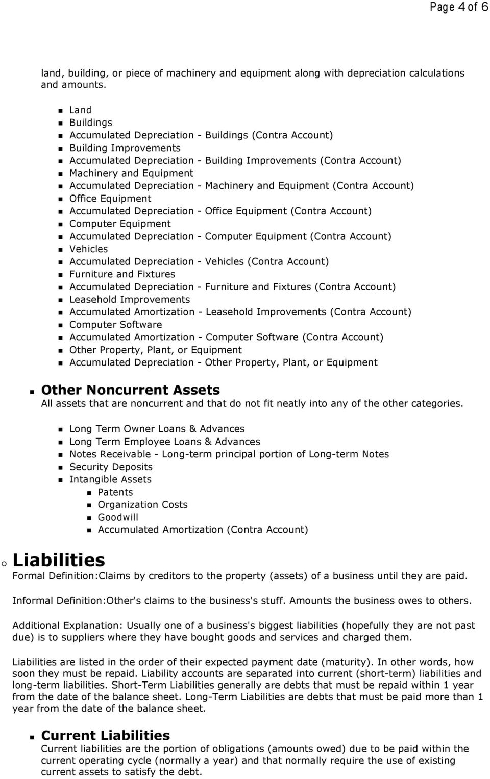 Accumulated Depreciation - Machinery and Equipment (Contra Account) n Office Equipment n Accumulated Depreciation - Office Equipment (Contra Account) n Computer Equipment n Accumulated Depreciation -