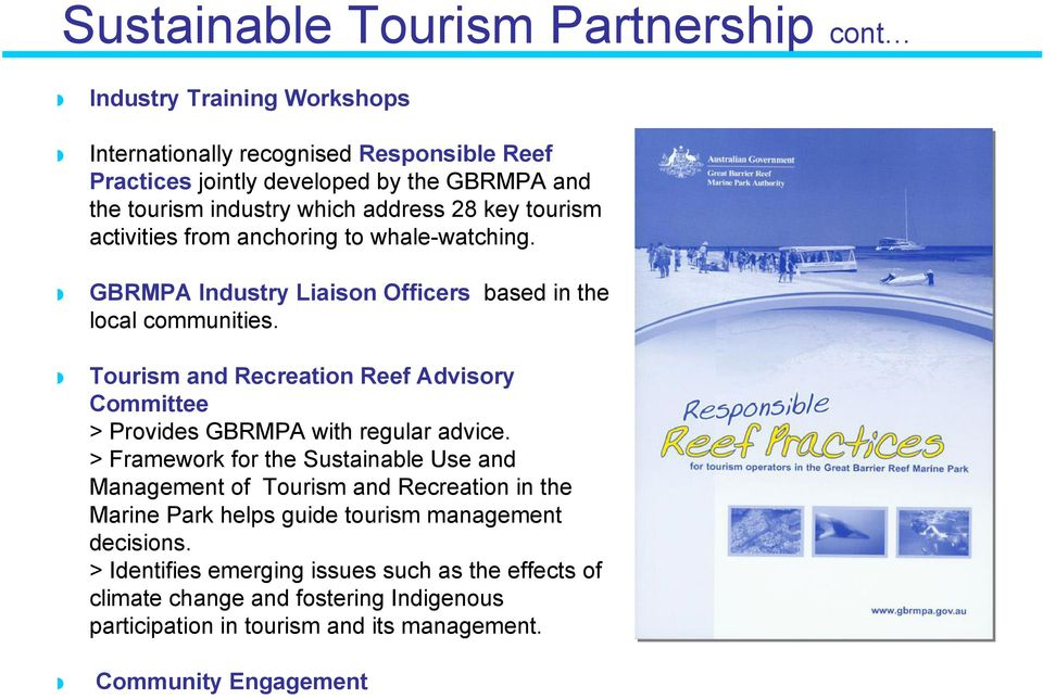 Tourism and Recreation Reef Advisory Committee > Provides GBRMPA with regular advice.