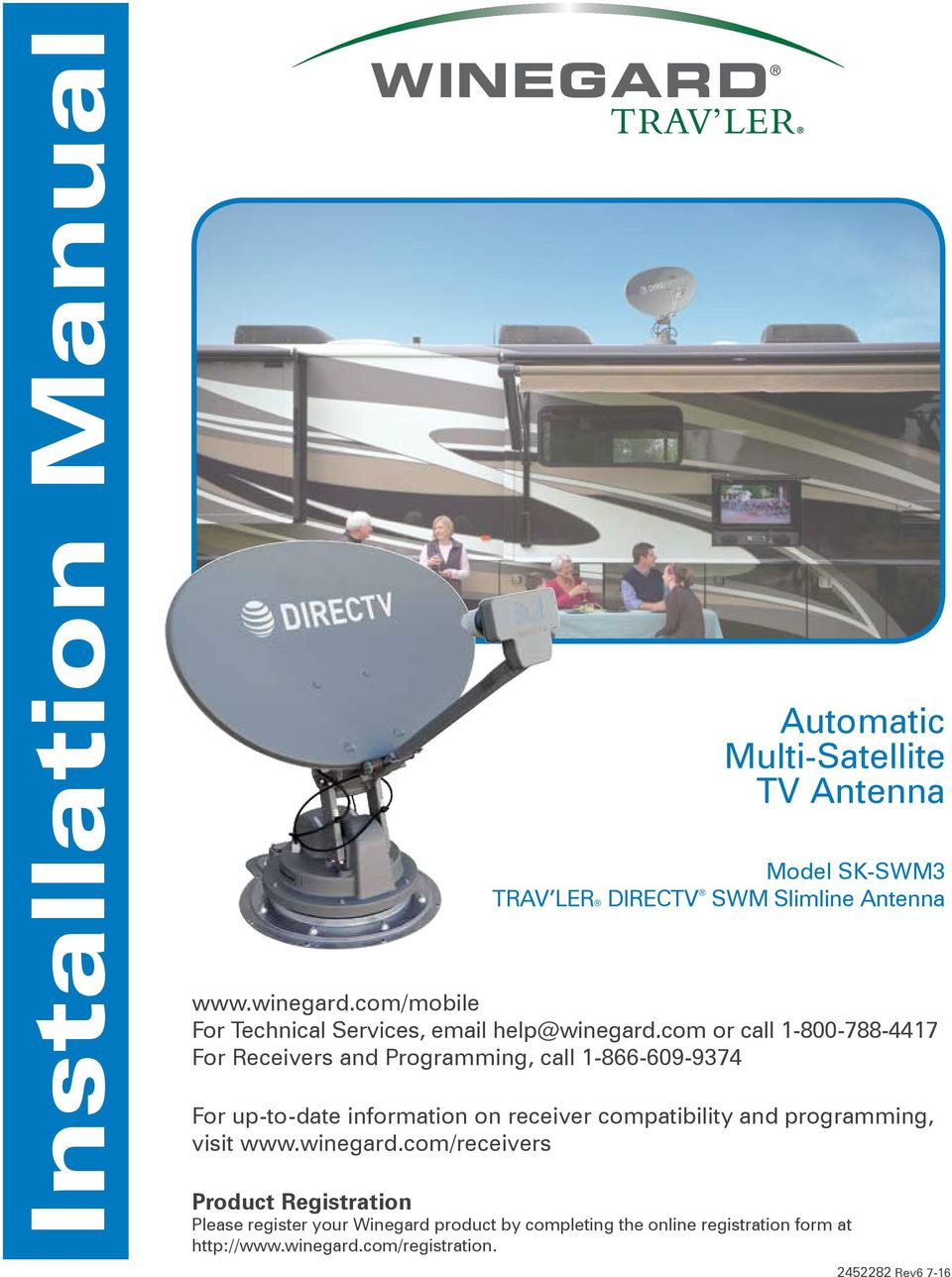 com or call 1-800-788-4417 For Receivers and Programming, call 1-866-609-9374 For up-to-date information on receiver