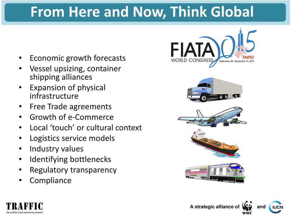 agreements Growth of e-commerce Local touch or cultural context Logistics