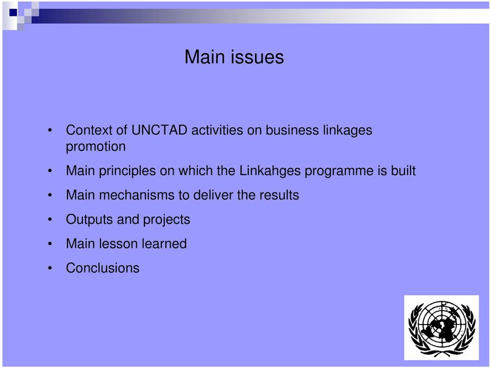Linkahges programme is built Main mechanisms to deliver