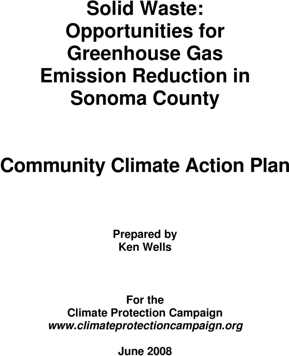 Action Plan Prepared by Ken Wells For the Climate