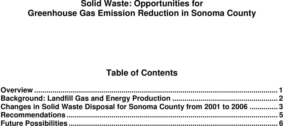 .. 1 Background: Landfill Gas and Energy Production.