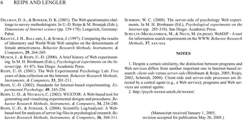 Behavior Research Methods, Instruments, & Computers, 29, 264-269. Musch, J., & Reips, U.-D. (2000). A brief history of Web experimenting. In M. H. Birnbaum (Eds.