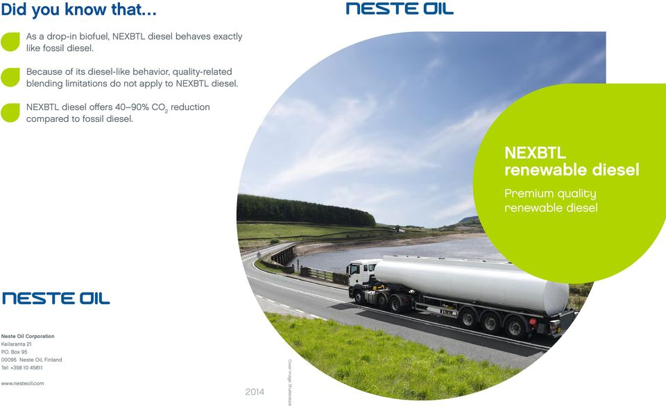 diesel offers 40 90% CO 2 reduction compared to fossil diesel.