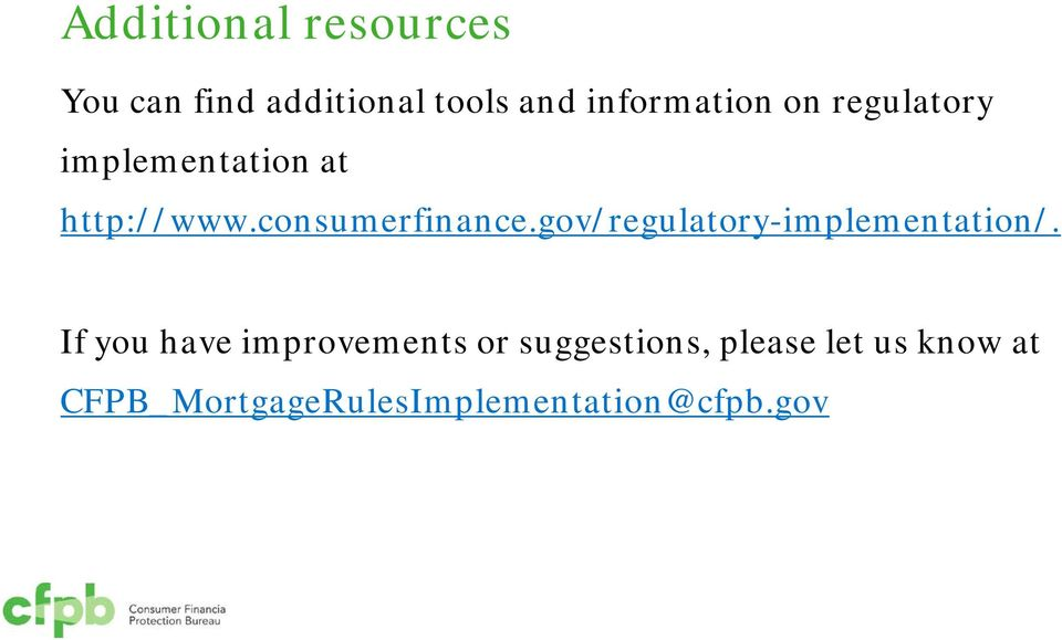 consumerfinance.gov/regulatory-implementation/.