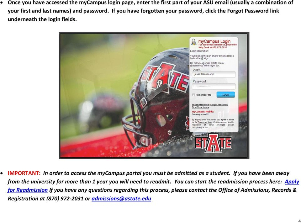 IMPORTANT: In order to access the mycampus portal you must be admitted as a student.