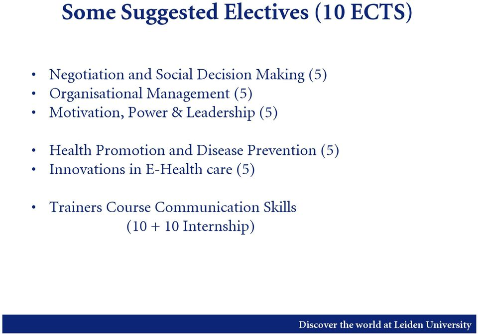 Leadership (5) Health Promotion and Disease Prevention (5)