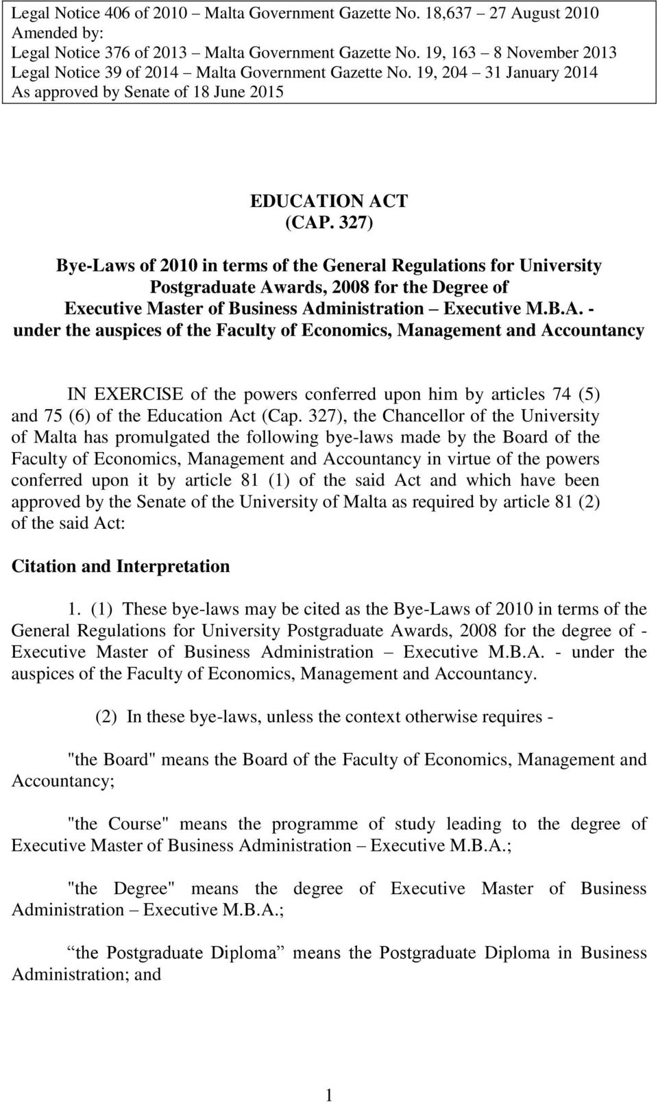 327) Bye-Laws of 2010 in terms of the General Regulations for University Postgraduate Aw