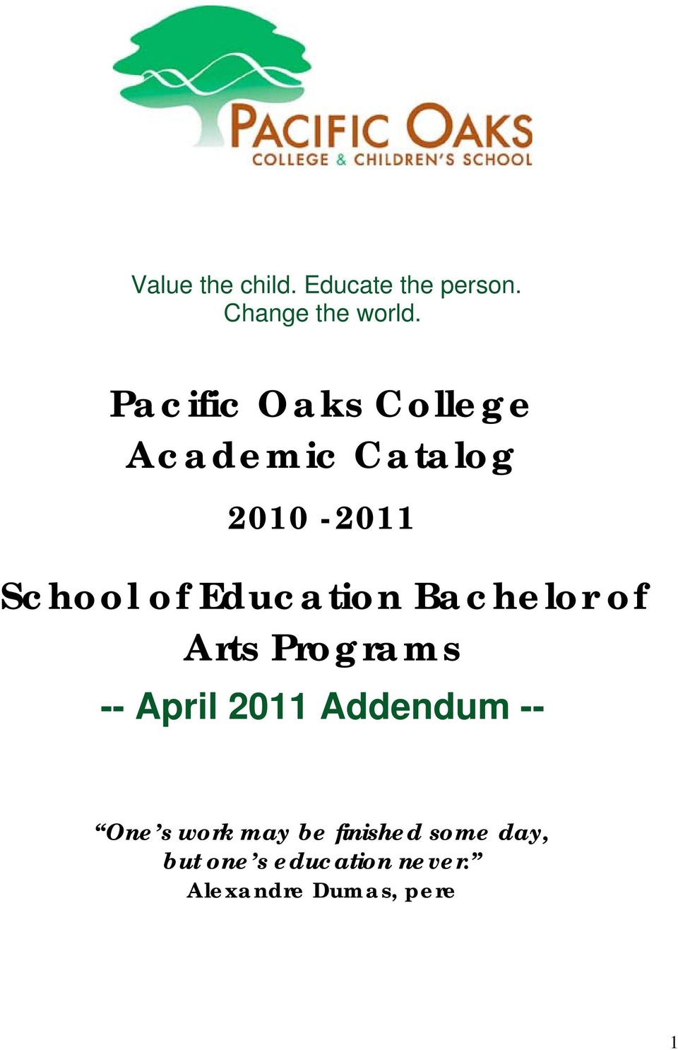 Education Bachelor of Arts Programs -- April 2011 Addendum -- One