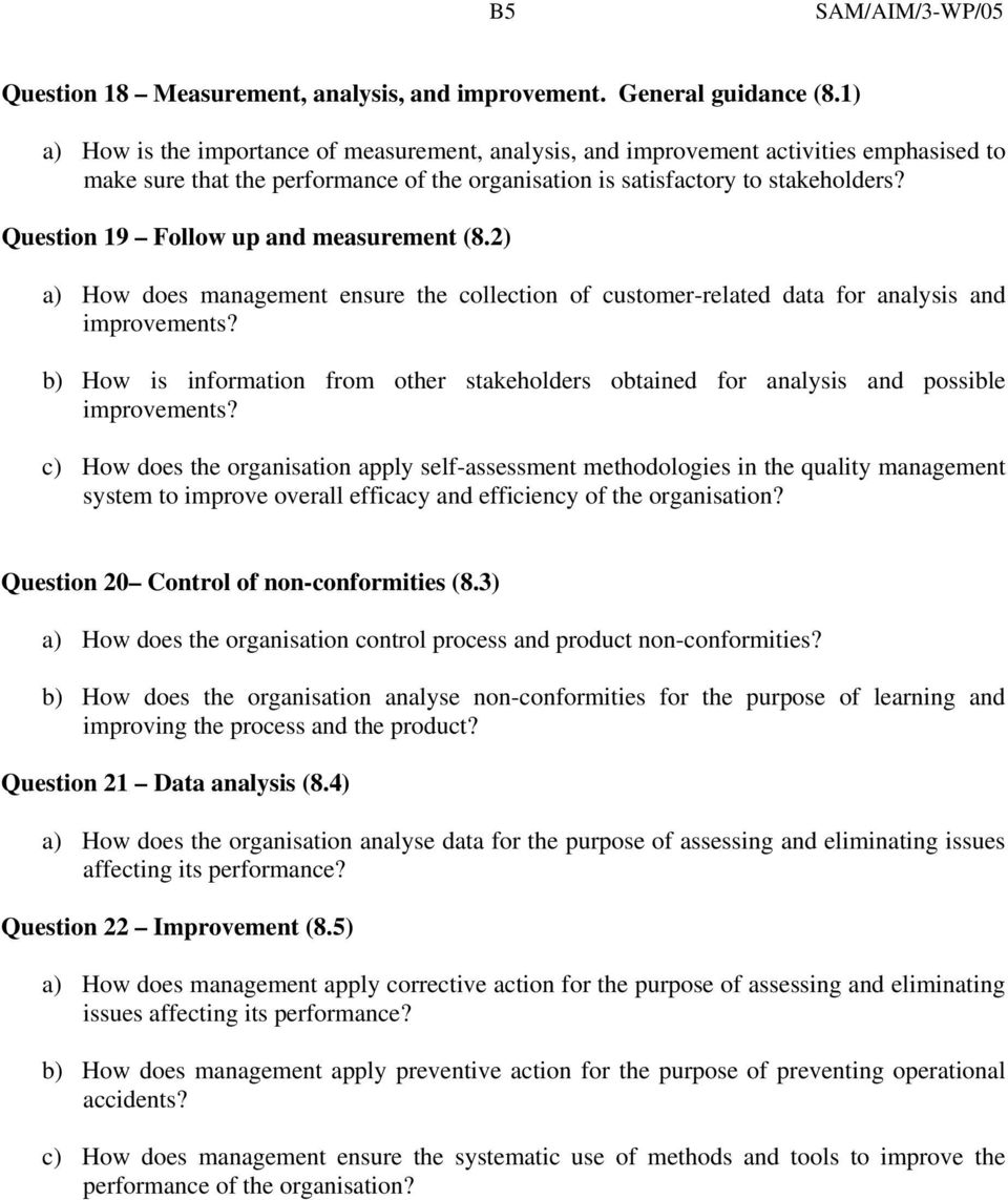 Question 19 Follow up and measurement (8.2) a) How does management ensure the collection of customer-related data for analysis and improvements?