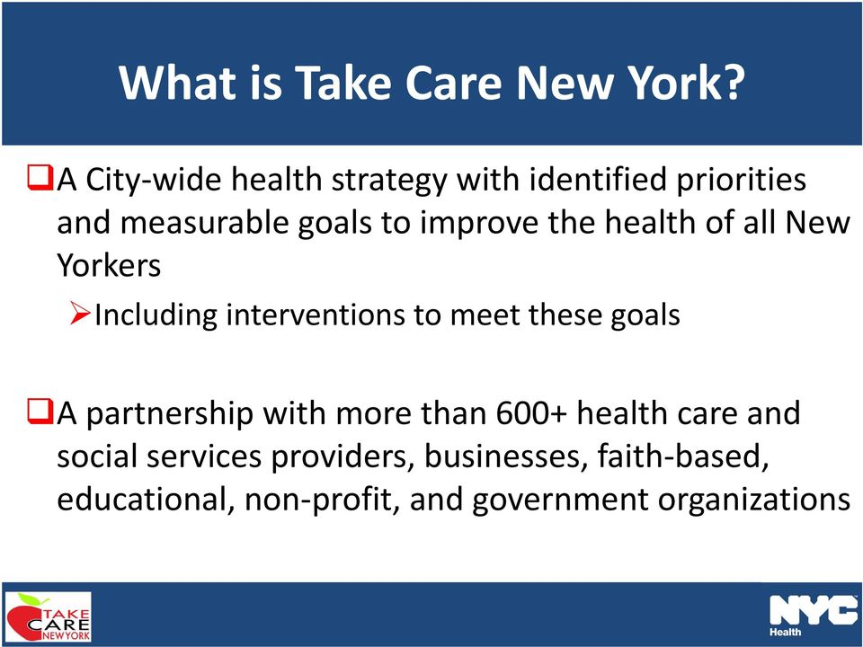 improve the health of all New Yorkers Including interventions to meet these goals A