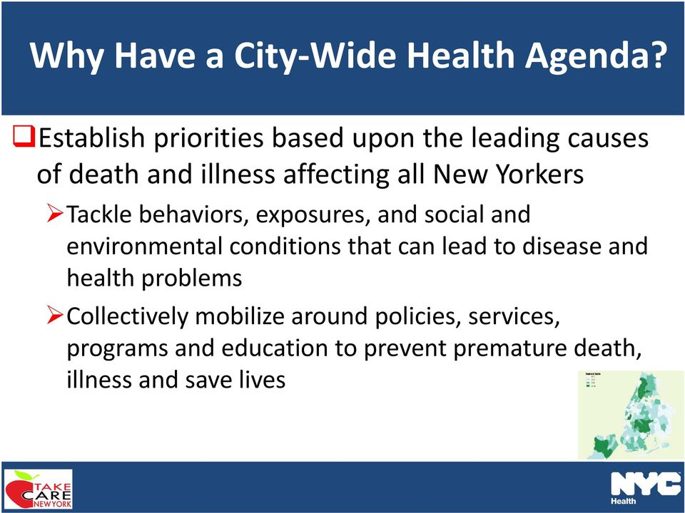 Yorkers Tackle behaviors, exposures, and social and environmental conditions that can lead