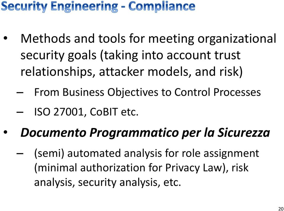 27001, CoBIT etc.