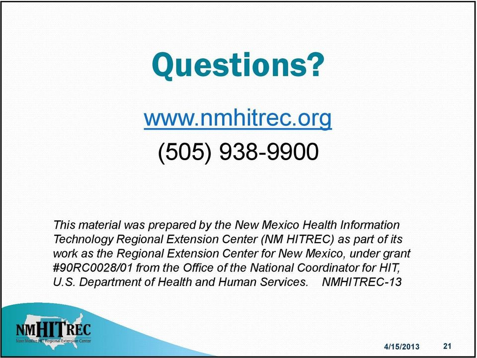Regional Extension Center (NM HITREC) as part of its work as the Regional Extension Center