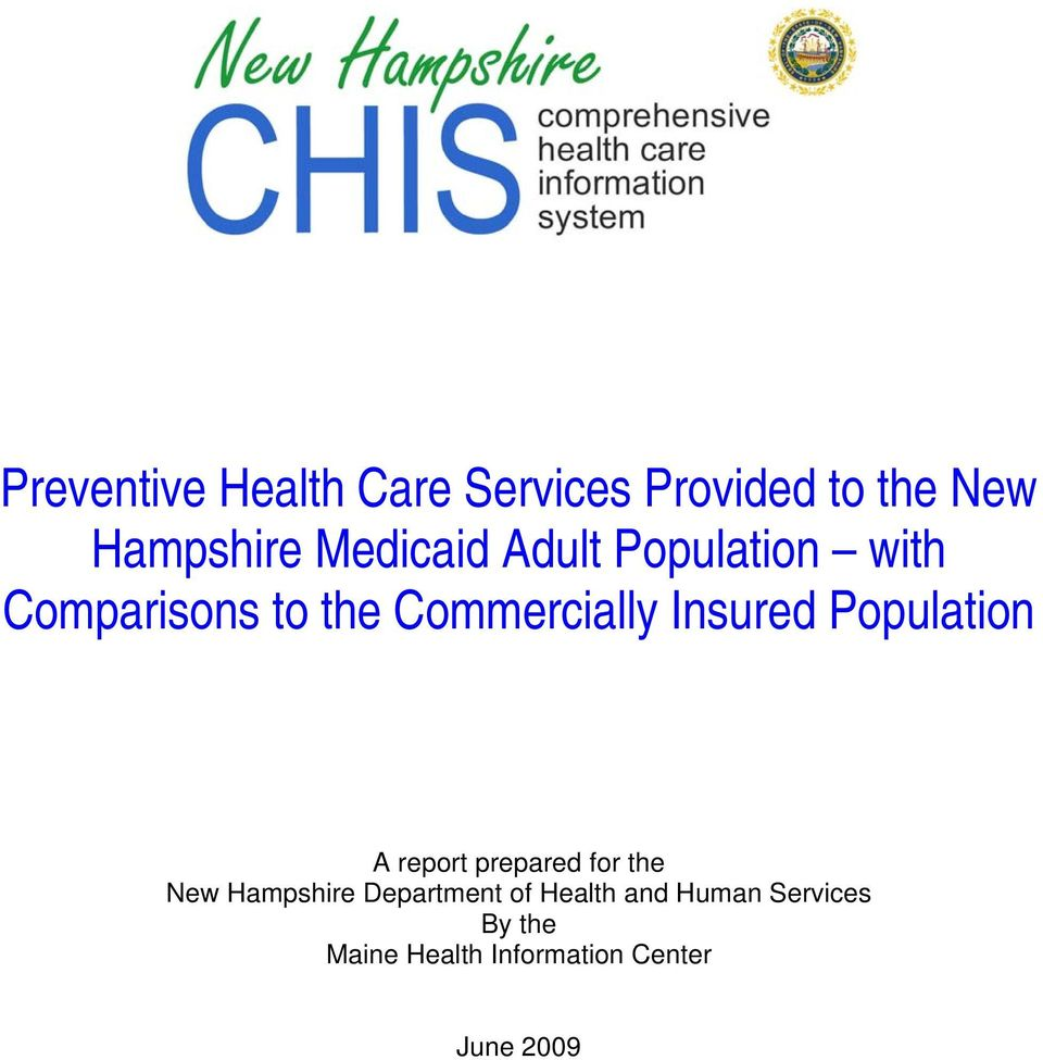 Insured Population A report prepared for the New Hampshire