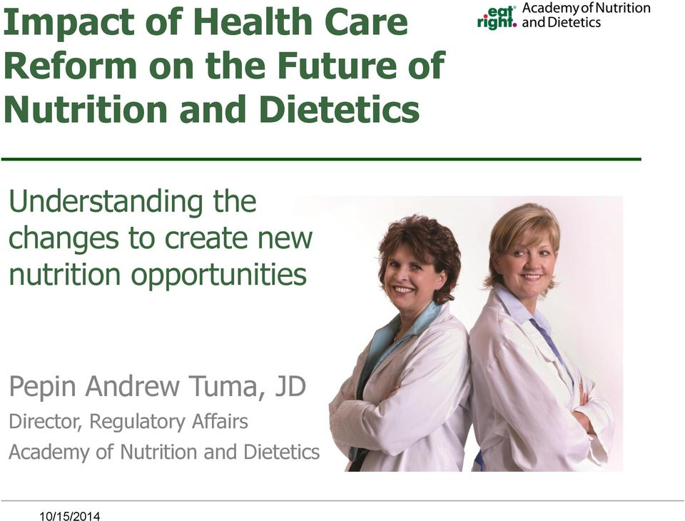 nutrition opportunities Pepin Andrew Tuma, JD Director,