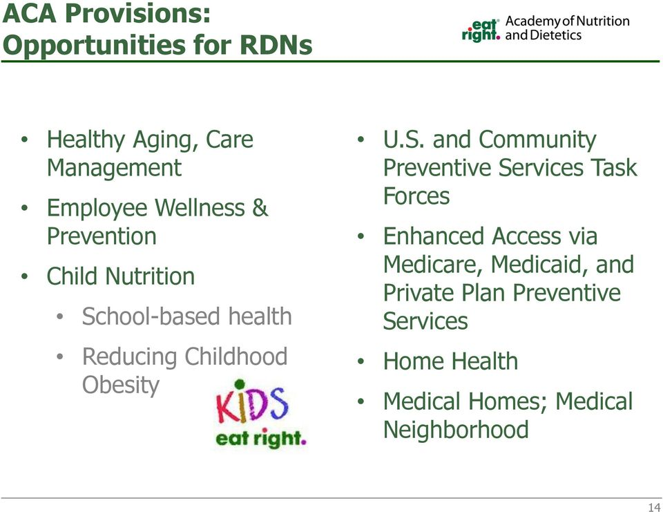 U.S. and Community Preventive Services Task Forces Enhanced Access via Medicare,