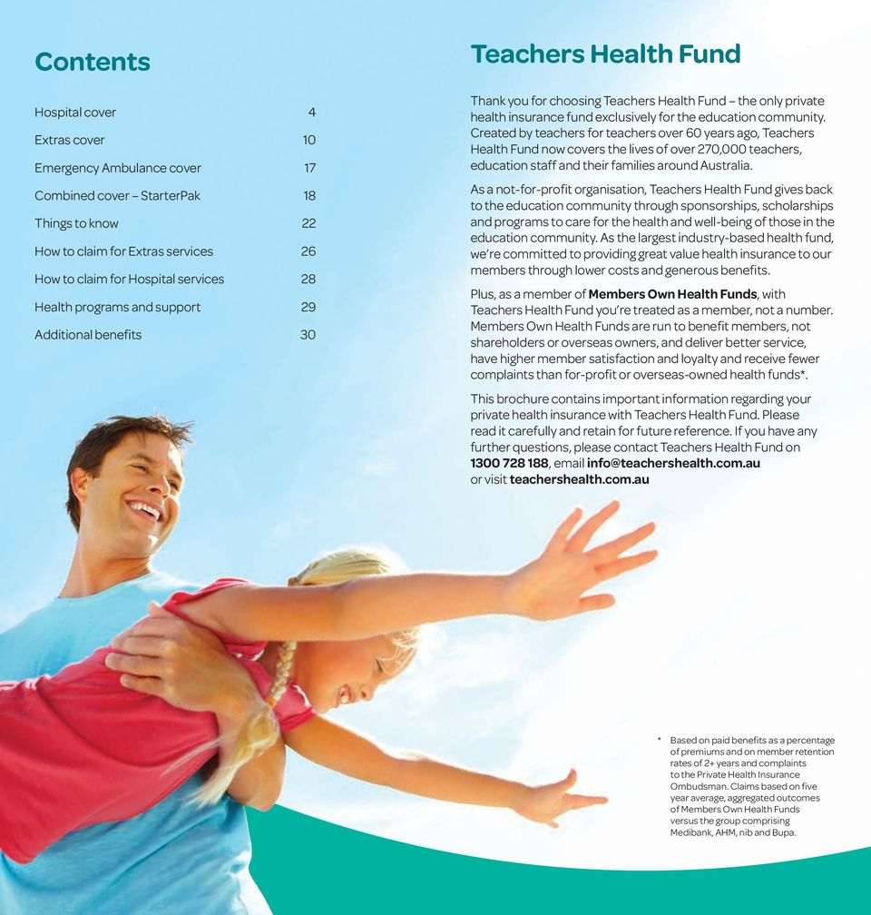 Created by teachers for teachers over 60 years ago, Teachers Health Fund now covers the lives of over 270,000 teachers, education staff and their families around Australia.