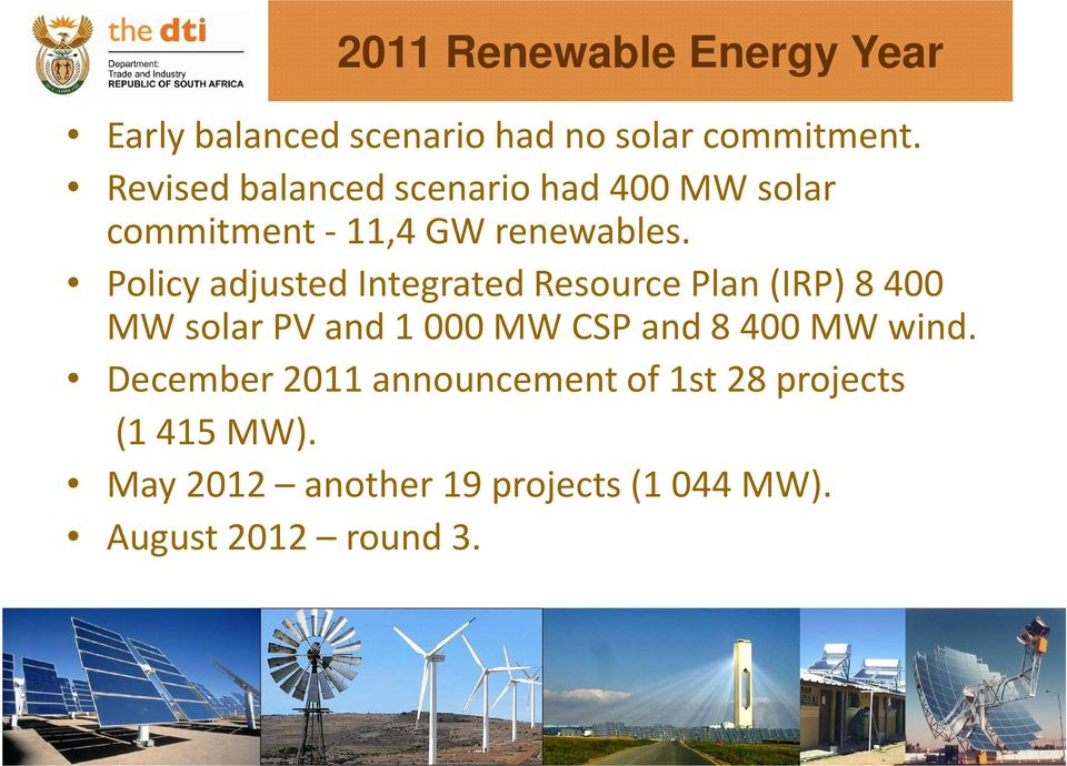 Policy adjusted Integrated Resource Plan(IRP) 8400 MW solar PV and 1000 MW CSP and 8400 MW