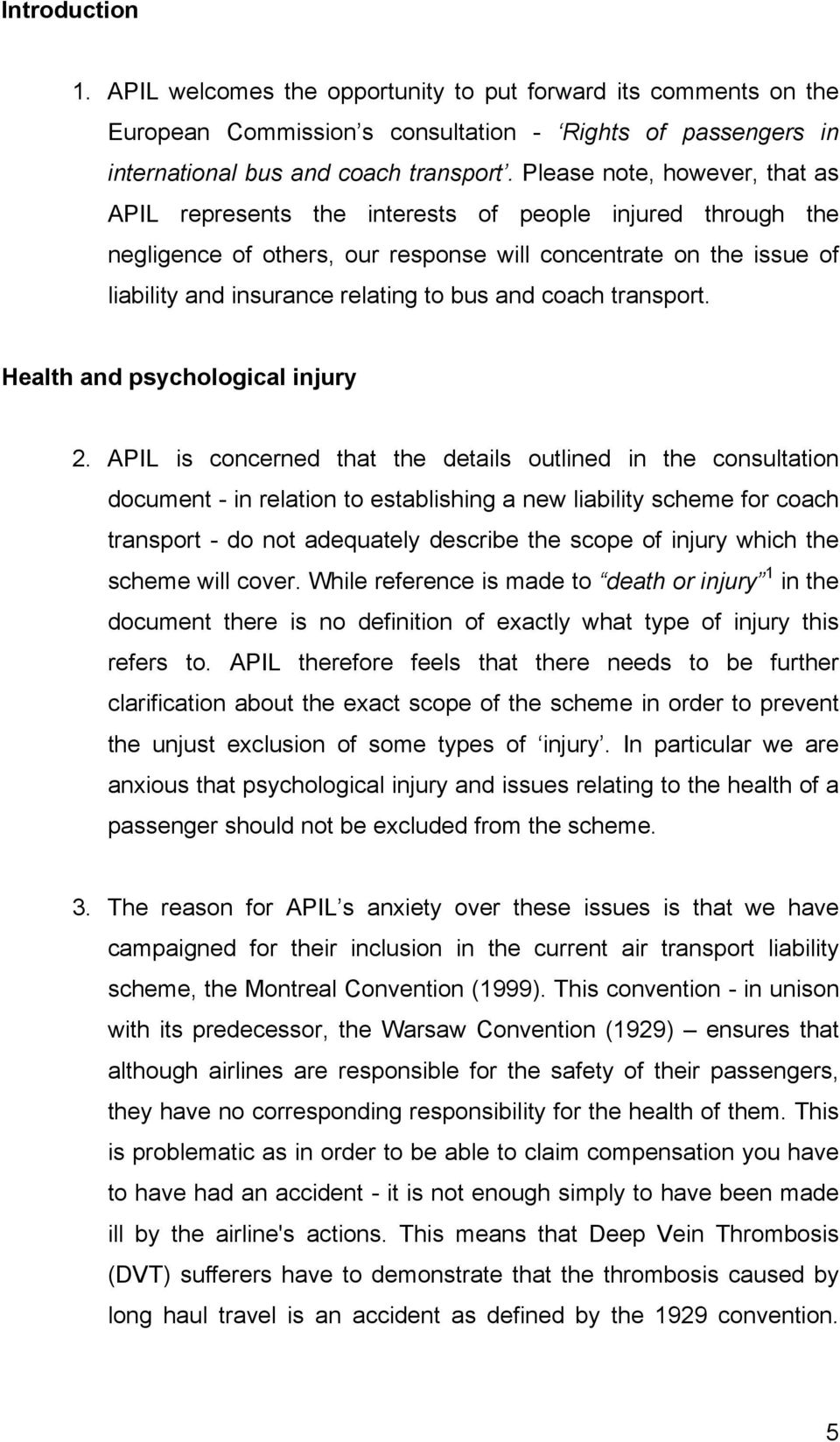 and coach transport. Health and psychological injury 2.