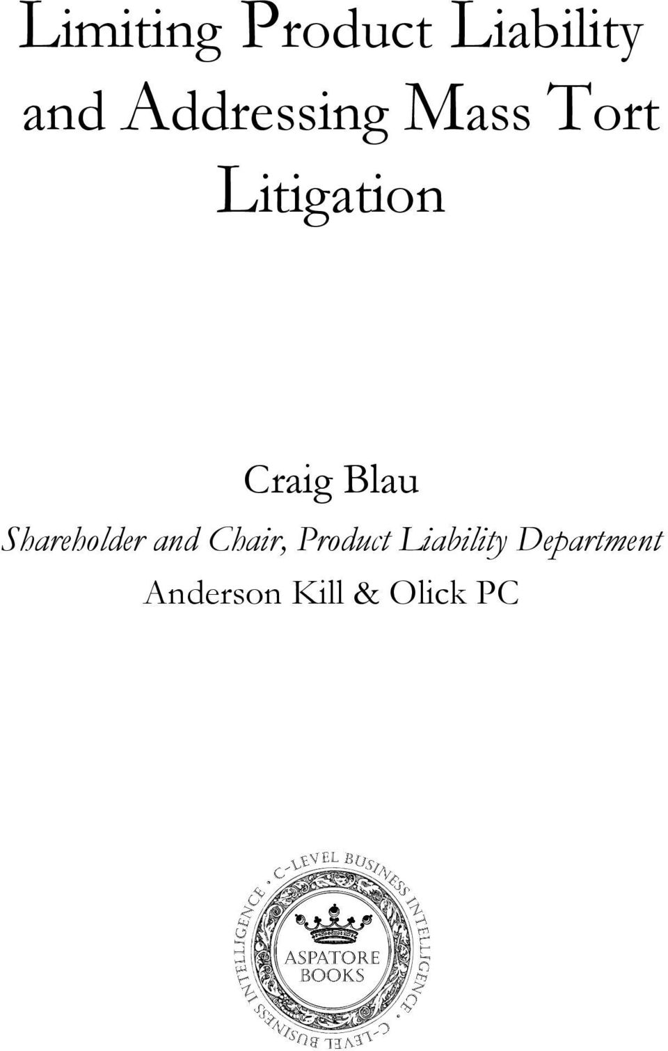 Blau Shareholder and Chair, Product