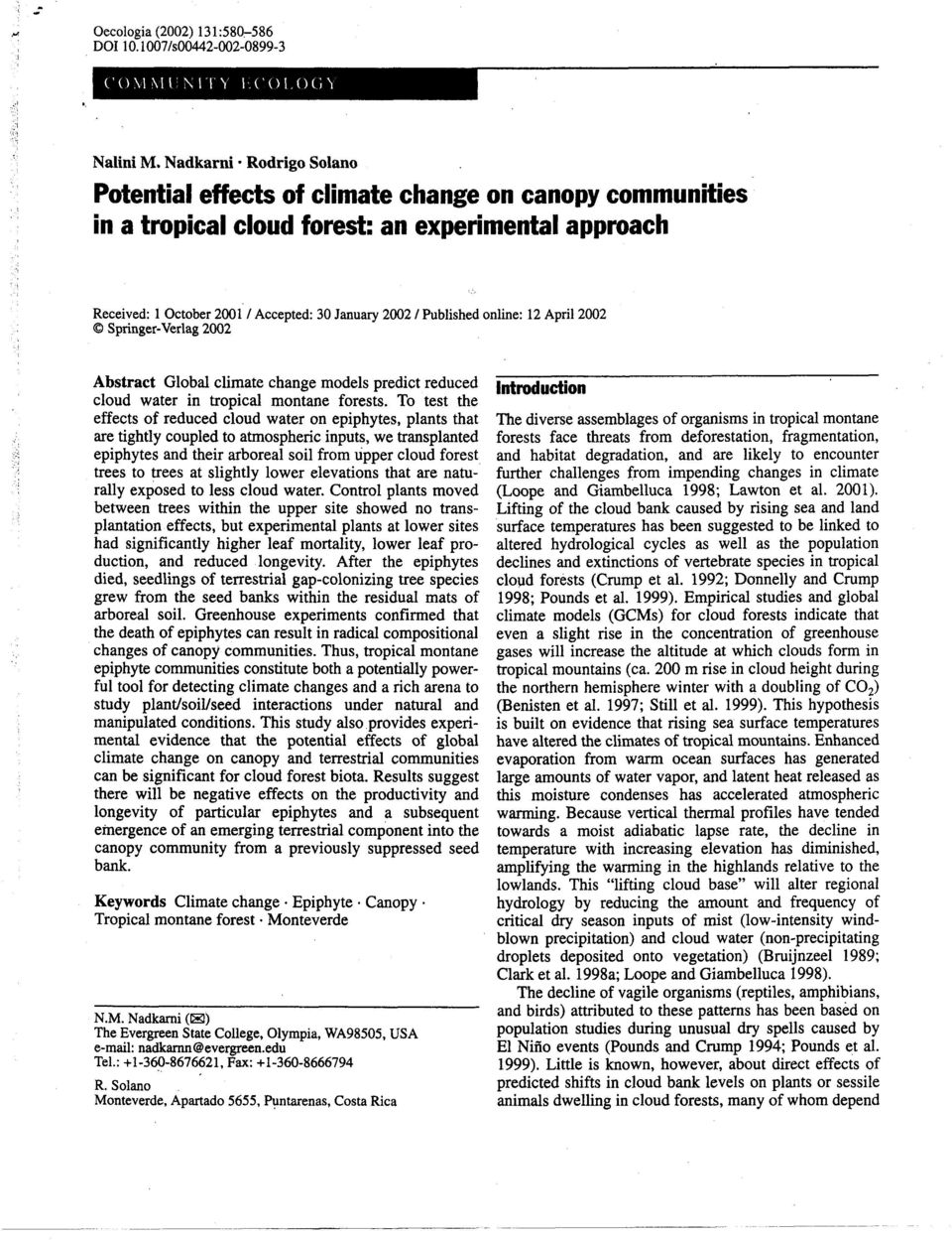 Published online: 12 April 2002 0 Springer-Verlag 2002 Abstract Global climate change models predict reduced cloud water in tropical montane forests.