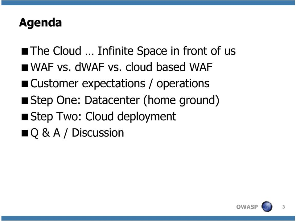 cloud based WAF Customer expectations /