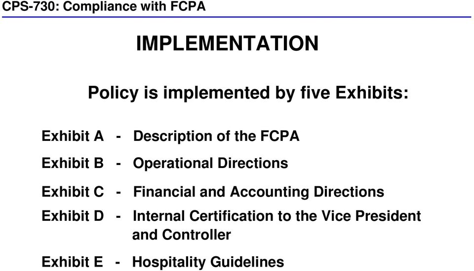 Description of the FCPA Operational Directions Financial and Accounting