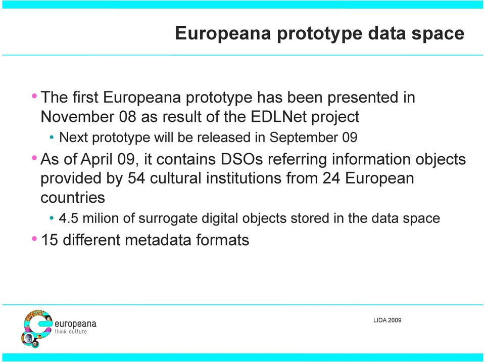 contains DSOs referring information objects provided by 54 cultural institutions from 24 European