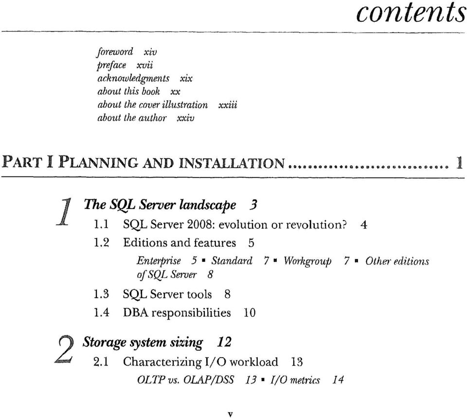4 1.2 Editions and features 5 Enterprise 5 Standard 7 Workgroup 7 Other' editions ofsql Server 8 1.