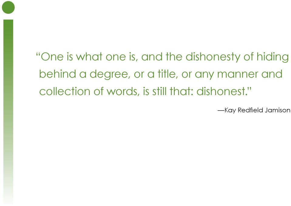 or any manner and collection of words,