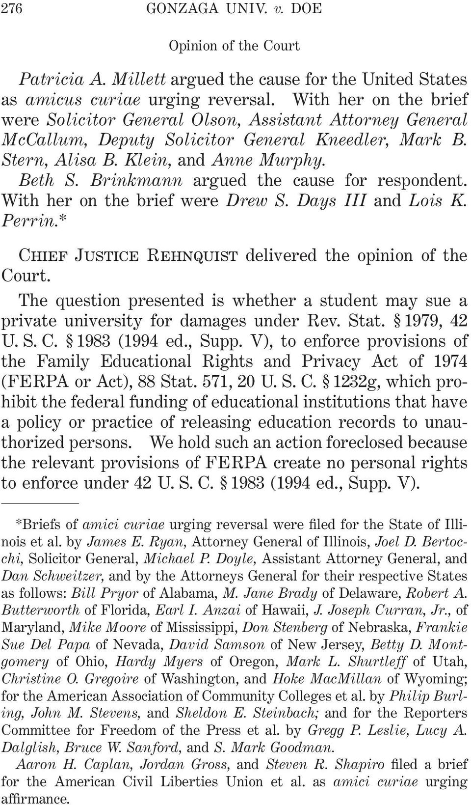 Brinkmann argued the cause for respondent. With her on the brief were Drew S. Days III and Lois K. Perrin.* Chief Justice Rehnquist delivered the opinion of the Court.