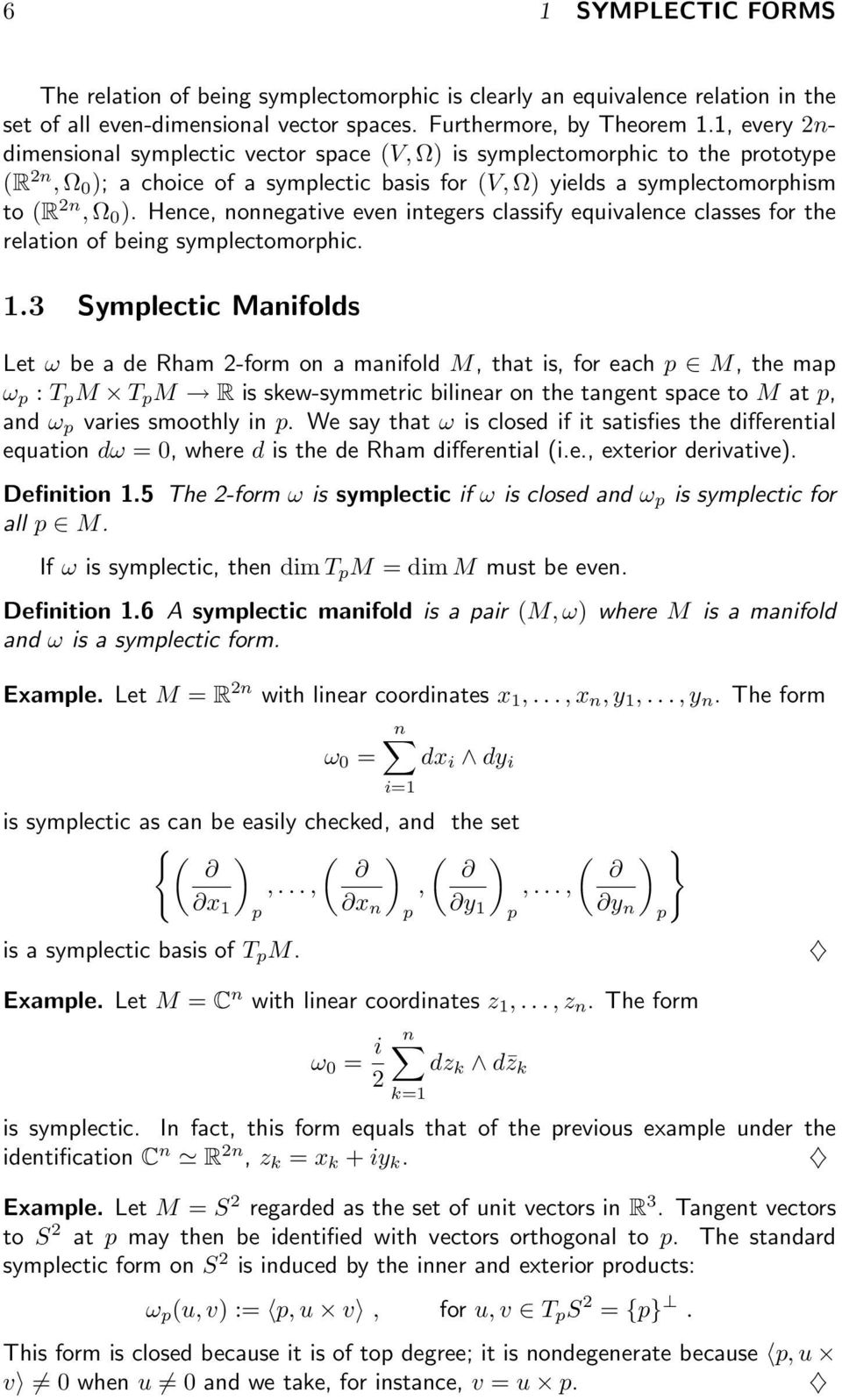 Hence, nonnegative even integers classify equivalence classes for the relation of being symplectomorphic. 1.