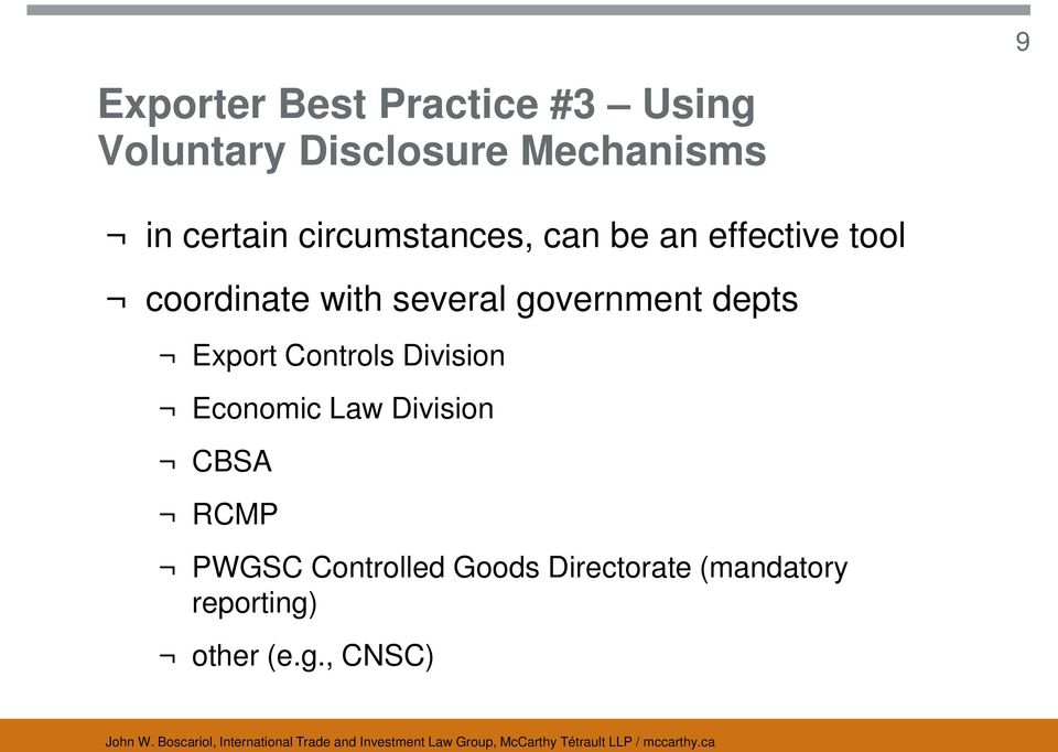 government depts Export Controls Division Economic Law Division CBSA