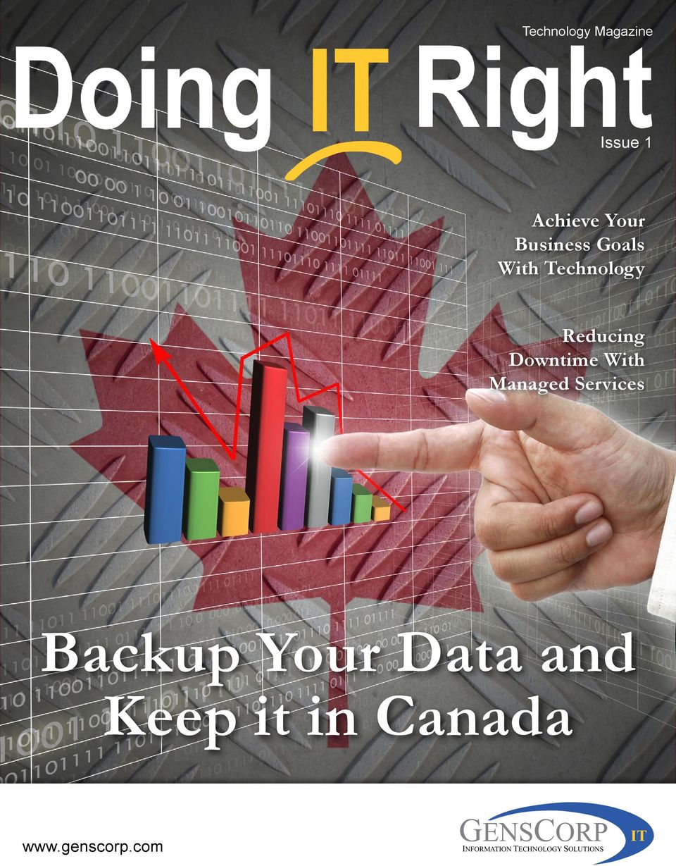 Your Data and Keep it in Canada BROUGHT TO YOU BY www.