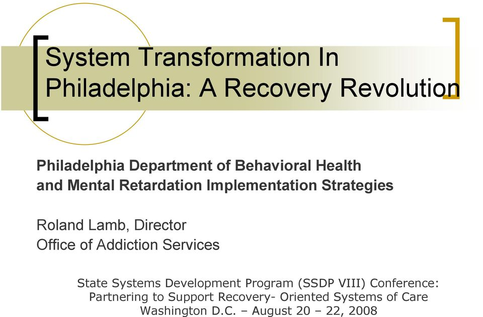 Office of Addiction Services State Systems Development Program (SSDP VIII) Conference: