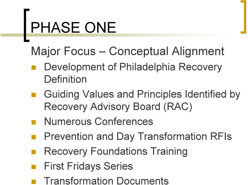 Guiding Values and Principles Identified by Recovery Advisory Board (RAC)!