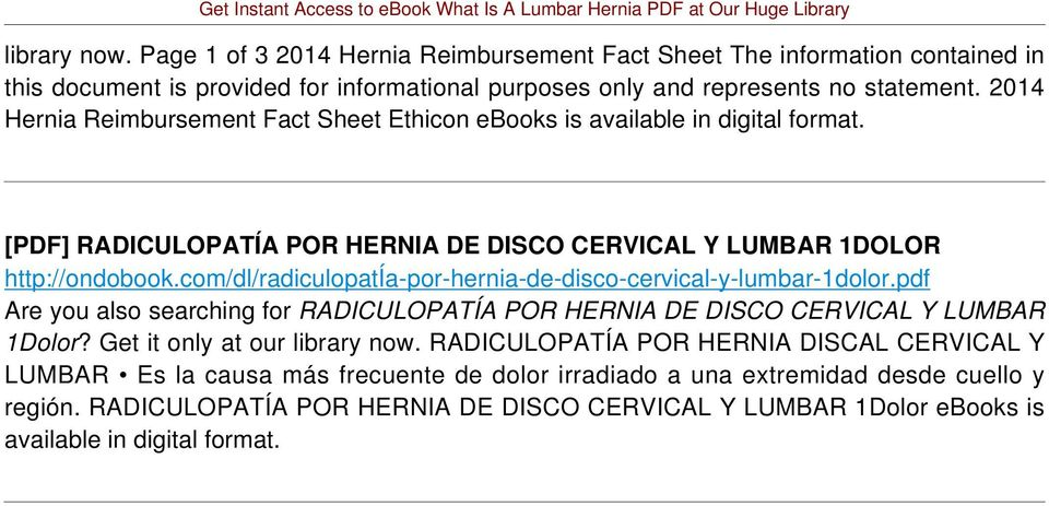 com/dl/radiculopatía-por-hernia-de-disco-cervical-y-lumbar-1dolor.pdf Are you also searching for RADICULOPATÍA POR HERNIA DE DISCO CERVICAL Y LUMBAR 1Dolor? Get it only at our library now.