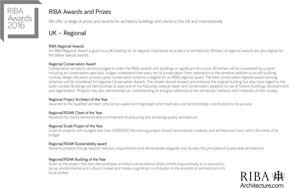 Winners of regional awards are also eligible for the below special awards.