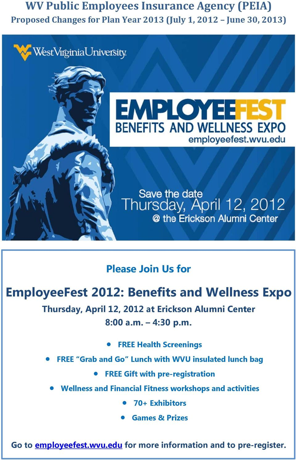 loyeeFest 2012: Benefits and Wellness Expo Thursday, April 12, 2012 at Erickson Alumn