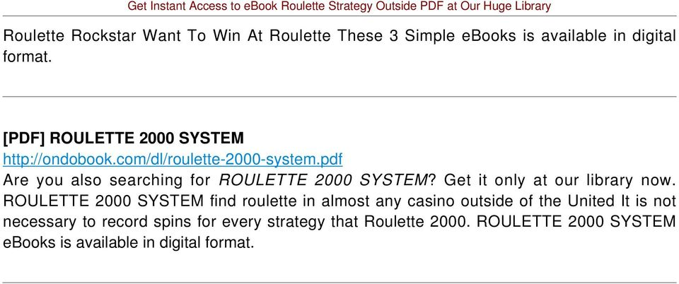 pdf Are you also searching for ROULETTE 2000 SYSTEM? Get it only at our library now.